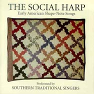 The Social Harp Early American Shape Note Songs Pe