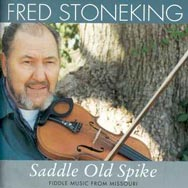 Saddle Old Spike Fiddle Music from Missouri