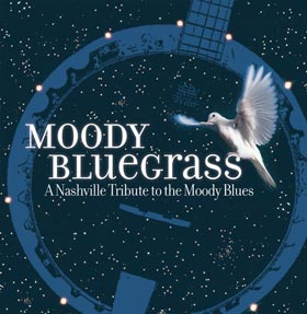Moody Bluegrass A Nashville Tribute to the Moody B