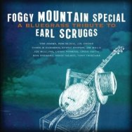 Foggy Mountain Special A Bluegrass Tribute to Earl