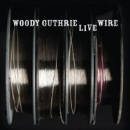 The-Live-Wire-Woody-Guthrie-In-Performance-1949