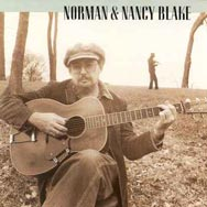The Norman and Nancy Blake Compact Disc