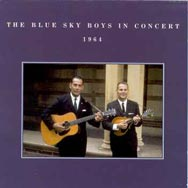 The Blue Sky Boys In Concert 1964