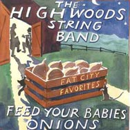 Feed Your Babies Onions Fat City Favorites