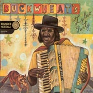 Buckwheats Zydeco Party Deluxe Edition
