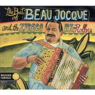 The Best of Beau Jocque and the Zydeco Hi Rollers