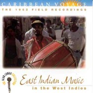 Caribbean Voyage East Indian Music in the West Ind