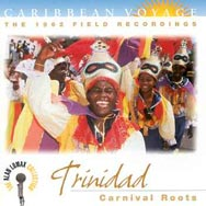 Caribbean Voyage Trinidad Carnival Roots The 1962