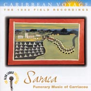 Caribbean Voyage Saraca Funerary Music of Carriaco