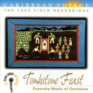 Caribbean Voyage Tombstone Feast Funerary Music of