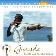 Caribbean Voyage Grenada Creole and Yoruba Voices