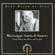 Deep River of Song Mississippi Saints Sinners