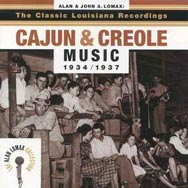 The Classic Louisiana Recordings Cajun and Creole