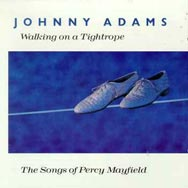 Walking on a Tightrope The Songs of Percy Mayfield