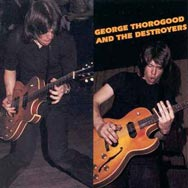 George Thorogood the Destroyers