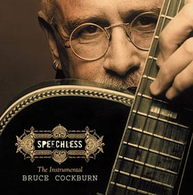 Speechless The Instrumental Bruce Cockburn