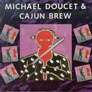 Michael Doucet Cajun Brew
