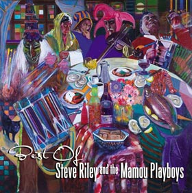 Best of Steve Riley and the Mamou Playboys