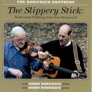 The Slippery Stick Traditional Fiddling From New B