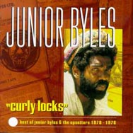 Curly Locks The Best of Junior Byles the Upsetters
