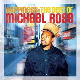 Happiness The Best of Michael Rose