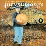 John McCutcheons Four Seasons Autumnsongs