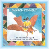 The Patchwork Quilt Other Stories from Around the