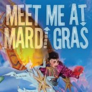 Meet Me At Mardi Gras