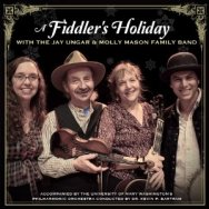 A Fiddlers Holiday With The Jay Ungar Molly Mason