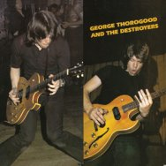 George Thorogood The Destroyers LP 11661 9176 1