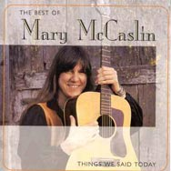 The Best of Mary McCaslin Things We Said Today