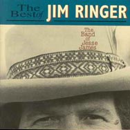 The Band of Jesse James The Best of Jim Ringer
