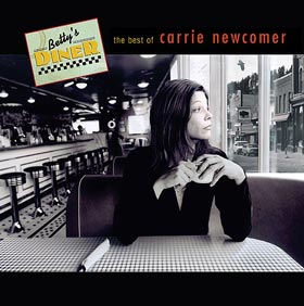 Bettys Diner The Best of Carrie Newcomer