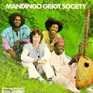 Mandingo Griot Society with Special Guest Don Cher
