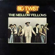 Big-Twist-the-Mellow-Fellows