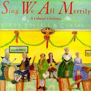 Sing We All Merrily A Colonial Christmas