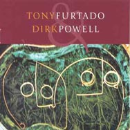 Tony-Furtado-Dirk-Powell