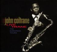 Live Trane The European Tours