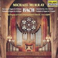 Bach In Los Angeles The Organs at First Congregati