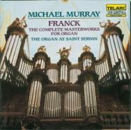 Franck The Complete Masterworks For Organ