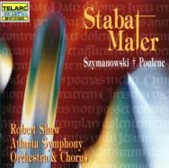 Szymanowski Poulenc Stabat Maters