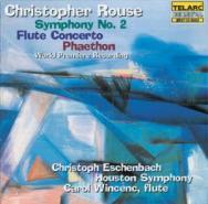 Rouse Symphony No 2 Flute Concerto Phaethon