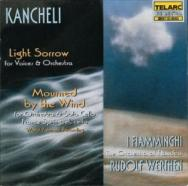 Kancheli Light And Sorrow Mourned By The Wind