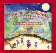 Dance On A Moonbeam A Collection Of Songs And Poem