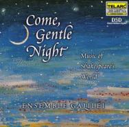 Come Gentle Night Music Of Shakespeares World