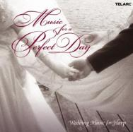 Music For A Perfect Day Wedding Music for Harp
