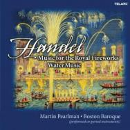 Handel Music For Royal Fireworks And Water Music
