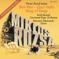 Miklos Rozsa Three Choral Suites Ben Hur Quo Vadis