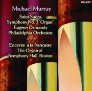 Saint Saens Symphony No 3 Organ And Encores A La F