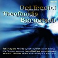 Music Of Del Tredici Theofanidis And Bernstein